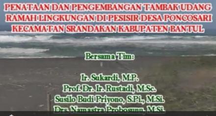 Penataan dan pengembangan tambak udang ramah lingkungan di pesisir desa Poncosari Srandakan Bantul